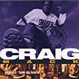 Craig Mack Project:Funk the World