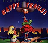 Happy Trails (0316107417) by Berke Breathed