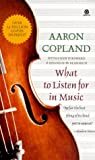 What to Listen for in Music (0451628802) by Aaron Copland
