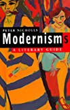 Modernisms: A Literary Guide