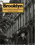 Brooklyn; People and Places, Past and Present. (0810991780) by GLUECK, Grace and Gardner, Paul.