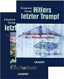Hitlers letzter Trumpf, 2 Bde. - Friedrich Georg