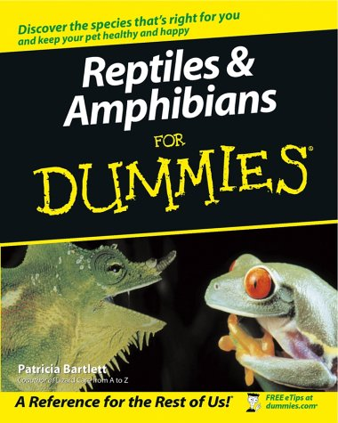 Reptiles & Amphibians for Dummies, PATRICIA BARTLETT