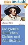 Die gro�en deutschen Dichter und Schr...