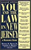 You and the Law in New Jersey: A Resource Guide