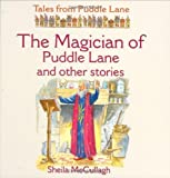 Sheila K. McCullagh The Magician of Puddle Lane and Other Stories (Tales from Puddle Lane)