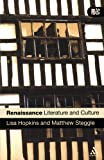 img - for Renaissance Literature and Culture (Introduction to British Literature & Culture) book / textbook / text book
