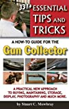 img - for 331+ Essential Tips and Tricks; A How-To Guide for the Gun Collector book / textbook / text book