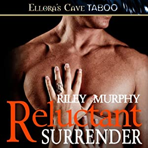 Reluctant Surrender | [Riley Murphy]