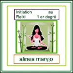 INITIATION REIKI NIVEAU 1 (INITIATION...