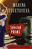 Selected Poems (1852240253) by Marina Tsvetayeva