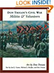 Don Troiani's Civil War Militia and V...