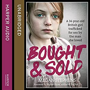 Bought and Sold Hörbuch