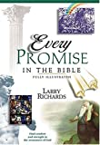 Every Promise In The Bible (0785245324) by Larry Richards