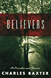 Believers: A novella and stories