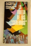img - for La vuelta de los cerebros (Serie Testigos de Espana) (Spanish Edition) book / textbook / text book