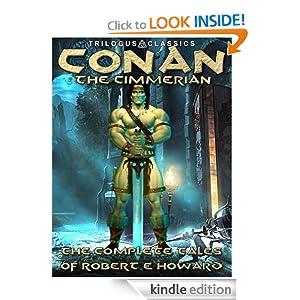 Conan The Cimmerian - Robert E Howard