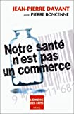 Notre sant n'est pas un commerce