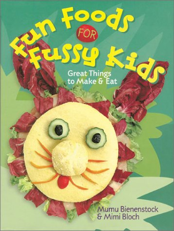 Fun Foods For Fussy Kids: Great Things To Make & Eat