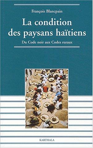 la-condition-des-paysans-haitiens-du-code-noir-aux-codes-ruraux