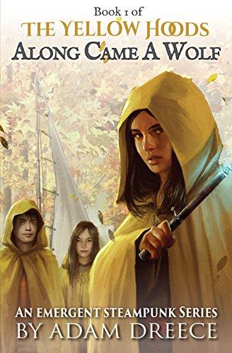 The Yellow Hoods - Along Came A Wolf by Adam Dreece ebook deal