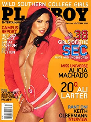 Playboy Magazine (Contents Image) October 2007 Girls of the SEC, Miss Universe Alicia Machado, Keith Olbermann, Ali Larter, Oktoberfest (Volume 54 Number 10)