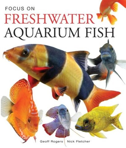 Focus on Freshwater Aquarium Fish PDF