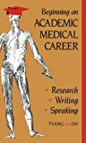 img - for Beginning an Academic Medical Career, 1e book / textbook / text book
