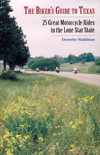 The Biker'S Guide To Texas: 25 Great Motorcycle Rides In The Lone Star State front-26319
