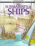 Submarines and Ships (See Through History)