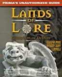 Lands of Lore: Guardians of Destiny: Unauthorized Game Secrets (Secrets of the Games Series)