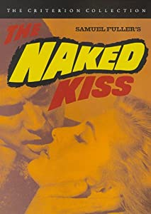 Cover of &quot;The Naked Kiss  - Criterion Col...