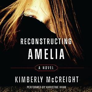 Reconstructing Amelia Audiobook
