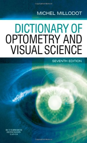 Dictionary Of Optometry And Visual Science, 7E