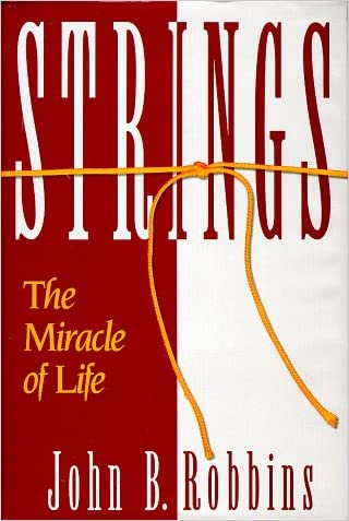 Strings: The Miracle of Life