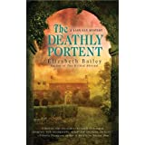 Deathly Portent, The (Lady Fan Mysteries)by Elizabeth Bailey