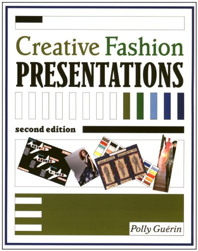 Creative Fashion Presentations (2nd Edition)