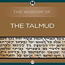 Wisdom of the Talmud (       UNABRIDGED) by Ben Zion Bokser Narrated by Allen O'Reilly