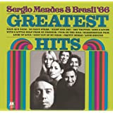 The Greatest Hits Of Sergio Mendes And Brasil '66