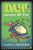 Roald Dahl Fantastic Mr Fox: A Play (Puffin Story Books)