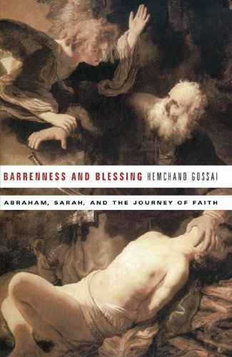 Barrenness and Blessing: Abraham, Sarah, and the Journey of Faith