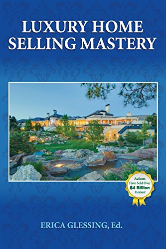Luxury Home Selling Mastery