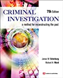 Criminal Investigation, Seventh Edition: A Method for Reconstructing the Past