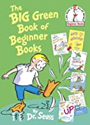 The Big Green Book of Beginner Books (Beginner Books(R)) by Dr. Seuss cover image