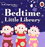 Andrew Davenport In the Night Garden: Bedtime Little Library