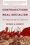 """The Contradictions of """"Real Socialism..."""