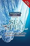 Waterfire Saga, Book Four: Sea Spell (A Waterfire Saga Novel)
