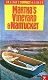 img - for Martha's Vineyard and Nantucket (Insight Compact Guide) book / textbook / text book