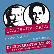 Eigenverantwortung (Sales-up-Call) | Stephan Heinrich, Bernd Geropp