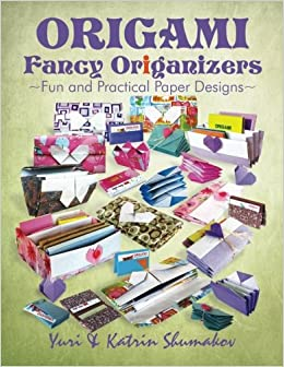 Origami Fancy Origanizers: Fun and Practical Paper Designs ... - photo#30